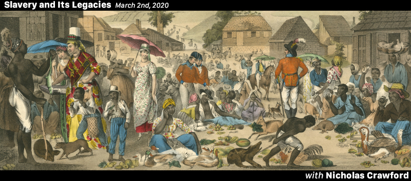 Nicholas Crawford on Plantation Provisioning and the Politics of Health in the British Caribbean