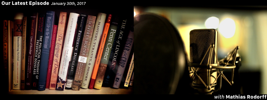 Graphic for podcast episode featuring Mathias Rodorff. Graphic shows a bookshelf with books about slavery and abolition on one half and a microphone on the other half