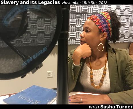 Sasha Turner on Slavery, Emotions, and Gendered Power